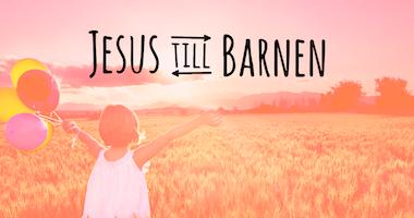 Nätverket JESUS TILL BARNEN