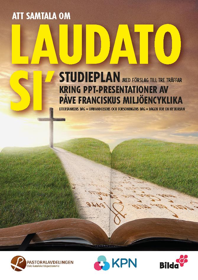 Studiematerial kring miljöencyklikan Laudato Sí