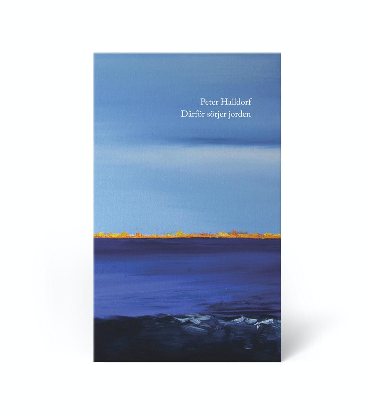 Bokcirkel om: Därför sörjer jorden, av Peter Halldorf