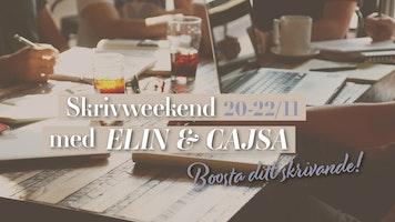 Skrivweekend med Elin & Cajsa