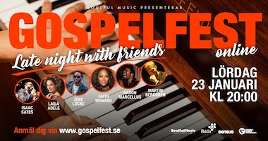 Gospelfest – Late night with friends