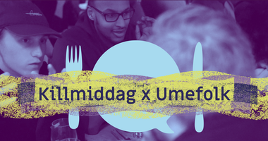 Workshop på Umefolk: #killmiddag – INSTÄLLD