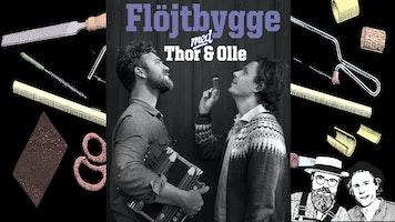 #folkkursonline Flöjtbyggarkurs med Thor & Olle
