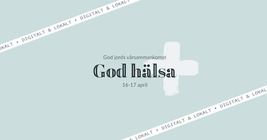God hälsa: God Jords vårsammankomst