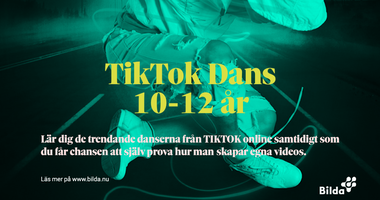 """""""TIK TOK Dans"""" 10-12 år"""