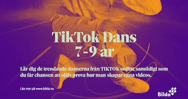 """""""TIK TOK Dans"""" 7-9 år"""