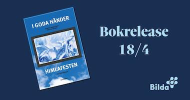 Digital bokrelease av boken I goda händer – Himlafesten